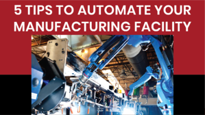 automate your manufacturing facility