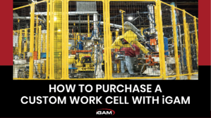 Purchase a Custom Work Cell